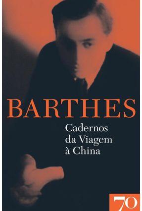 Cadernos Da Viagem À China - Roland Barthes pdf epub