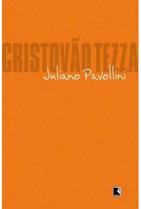 Juliano Pavollini - Tezza,Cristovão | Hoshan.org