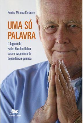 Uma Só Palavra - Cerchiaro,Romina Miranda | Tagrny.org