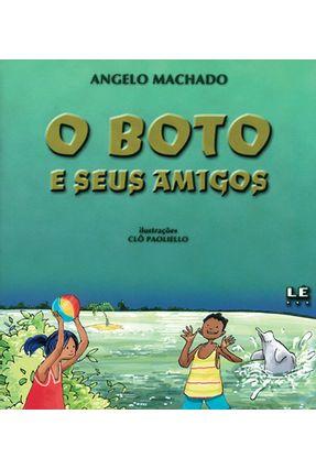 O Boto E Seus Amigos - Machado,Angelo pdf epub