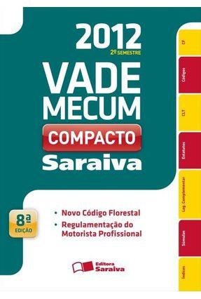 Edição antiga - Vade Mecum Saraiva Compacto - 8ª Ed. 2012 - Editora Saraiva   Hoshan.org