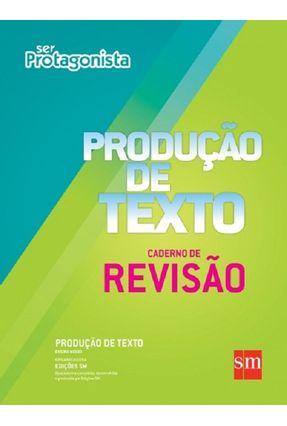 Produção de Texto - Caderno de Revisão - Col. Ser Protagonista - Sm pdf epub
