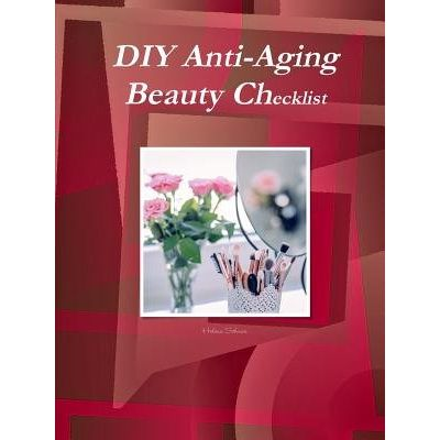 DIY Anti-Aging Beauty Checklist