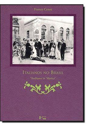 Italianos no Brasil - Cenni,Franco pdf epub