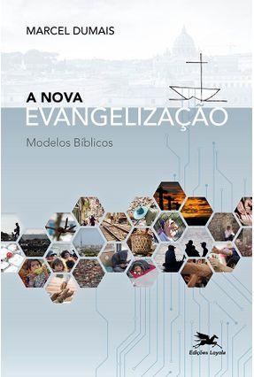 Nova Evangelização - Duamis,Marcel | Tagrny.org