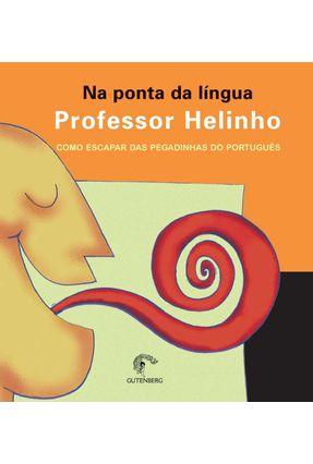 Na Ponta da Lingua - Helinho, | Tagrny.org