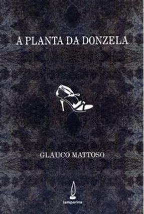 Planta da Donzela - Mattoso,Glauco   Nisrs.org