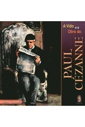 A Vida e a Obra de Paul Cézanne - Connolly,Sean pdf epub