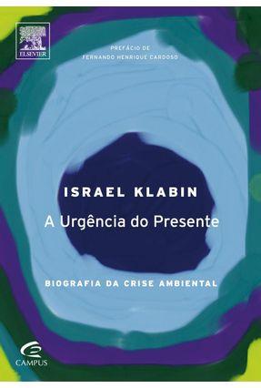 Edição antiga - A Urgência Do Presente - Biografia Da Crise Ambien - Klabin, Israel pdf epub