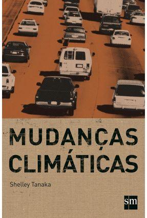 Mudanças Climáticas - Tanaka,Shelley | Hoshan.org