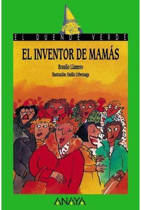 36 El Inventor De Mamás - LLAMERO ,BRAULIO pdf epub