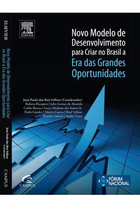 Edição antiga - Novo Modelo de Desenvolvimento Para Criar No Brasil a