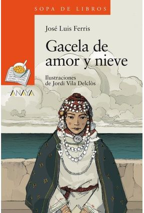 Gacela De Amor Y Nieve - Ferris,José Luis | Tagrny.org