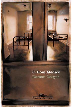 O Bom Médico - Galgut,Damon | Hoshan.org