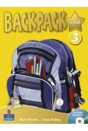 Backpack Gold 3 -  Student's Book  Pack + CD-ROM - Pinkley,Diane Herrera,Mario | Nisrs.org