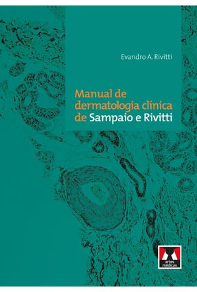 Usado - Manual de Dermatologia Clínica de Sampaio e Rivitti - Rivitti,Evandro A. | Hoshan.org