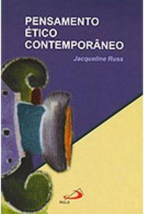 Pensamento Ético Contemporâneo - Russ,Jacqueline | Nisrs.org