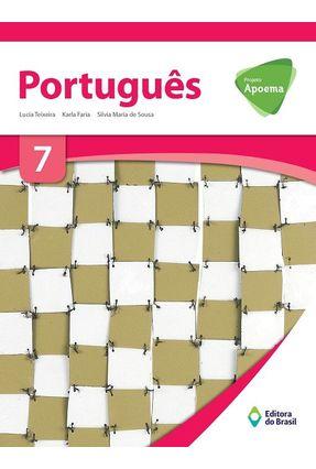 Usado - Projeto Apoema - Português – 7º Ano - Teixeira,Lucia Karla Faria Silvia Maria De Sousa   Hoshan.org