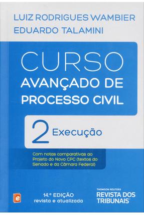 Curso Avançado de Processo Civil - Vol. 2 - 14ª Ed. 2014 - Talamini,Eduardo Wambier,Luiz Rodrigues   Tagrny.org