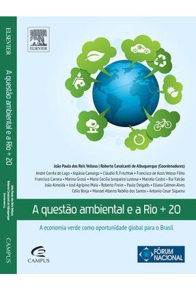 Edição antiga - A Questão Ambiental e a Rio +20 - a Economia Verde - Velloso, Joao Paulo dos Reis Albuquerque,Roberto Cavalcanti de | Hoshan.org