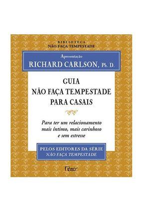 Guia Não Faça Tempestade para Casais - Carlson,Richard | Tagrny.org