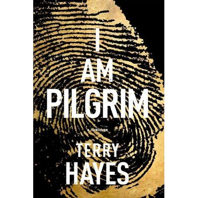 I Am Pilgrim - A Thriller