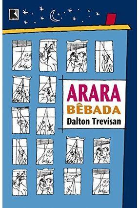 Arara Bêbada - Trevisan,Dalton   Hoshan.org