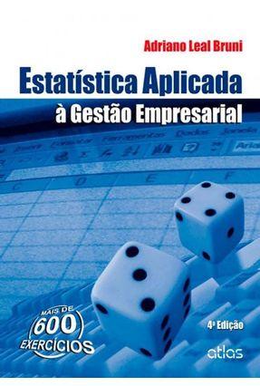 Estatística Aplicada À Gestão Empresarial - 4ª Ed. 2013 - Bruni,Adriano Leal | Nisrs.org