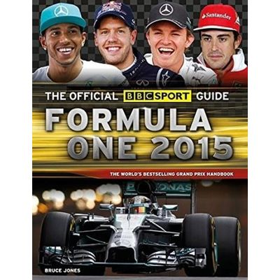 BBC F1 Grand Prix Guide 2015 - Official BBC Sport Guide