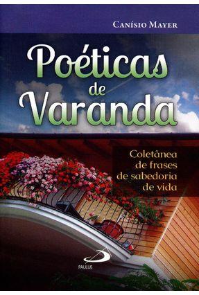 Poéticas de Varanda - Coletânea de Frases de Sabedoria de Vida - Col. Vida Nova - Bolso - Mayer,Canísio pdf epub