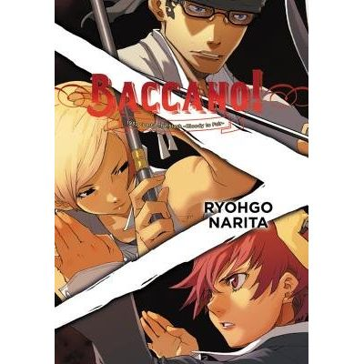 Baccano!, Vol. 7 (Light Novel) - 1933 The Slash -Bloody To Fair-