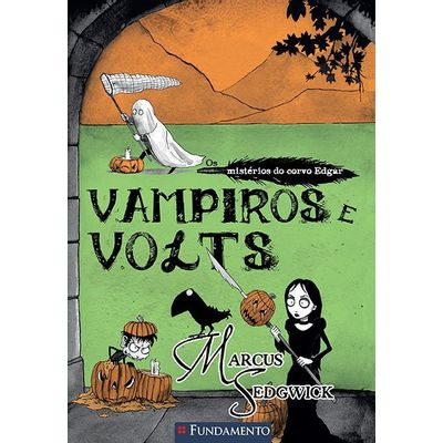 Os Misterios do Corvo Edgar - Vampiros e Volts