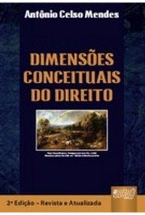 Dimensões Conceituais do Direito - Mendes,Antonio Celso pdf epub