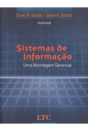 Sistemas de Informação - Uma Abordagem Gerencial - Gordon,Judith R. | Nisrs.org