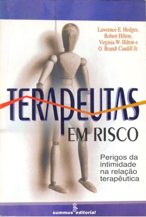 Terapeutas em Risco - Hedges,Lawrence E.   Hoshan.org