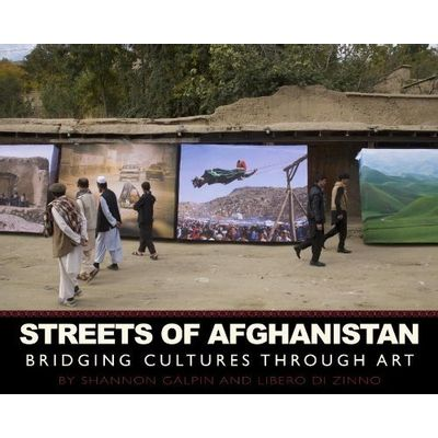 Streets Of Afghanistan - Bridging Cultures Through Art