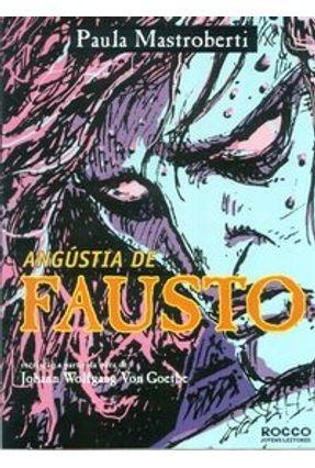 Angústia de Fausto - Mastroberti,Paula   Hoshan.org