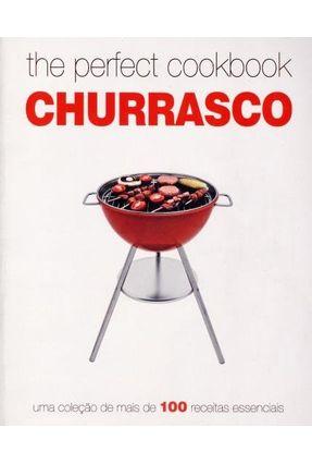 The Perfect Cookbook - Churrasco - Parragon Books | Hoshan.org