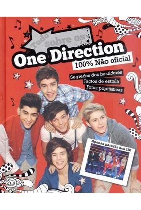 Tudo Sobre Os One Direction - 100% Não Oficial - Books,Parragon | Tagrny.org