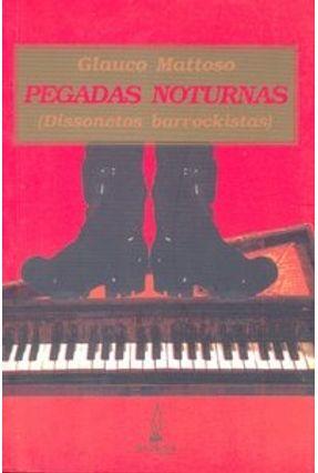 Pegadas Noturnas - Mattoso,Glauco | Nisrs.org