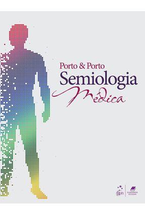 Usado - Semiologia Médica - 7ª Ed. 2013 - Porto,Celmo Celeno | Hoshan.org