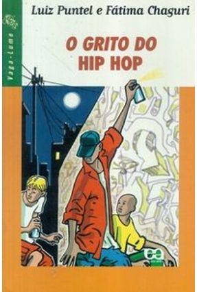 O Grito do Hip Hop - Col. Vaga-Lume - Oliveira,Fátima Chaguri pdf epub