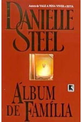 Álbum de Família - Steel,Danielle Steel,Danielle | Tagrny.org