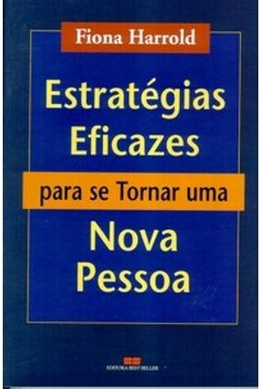 Estratégias Eficazes para Se Tornar uma Nova Pessoa - Harrold,Fiona pdf epub
