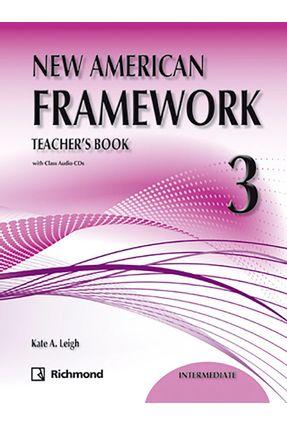 New American Framework 3 - Teacher's Book - 2ª Ed. 2011 - Kate A. Leigh   Nisrs.org