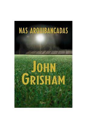 Nas Arquibancadas - Grisham,John Grisham,John pdf epub