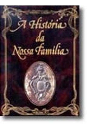 História da Nossa Família - Aavv | Hoshan.org