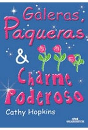 Galeras, Paqueras & Charme Poderoso - Hopkins,Cathy | Hoshan.org