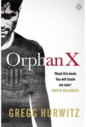 Orphan X - Hurwitz,Gregg | Nisrs.org