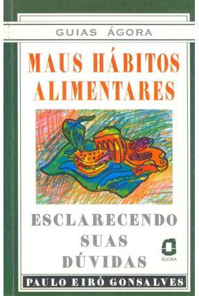 Maus Habitos Alimentares - Gonsalves,Paulo Eiro pdf epub